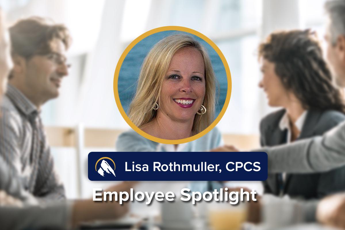 Employee Spotlight on Lisa Rothmuller, CPCS