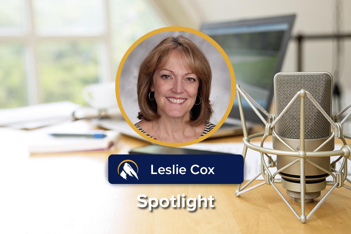 Spotlight on: Leslie Cox, BS, MHA, CPMSM, CPCS